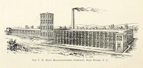 T.M. Holt Manufacturing Company, Haw River, N.C. 1897